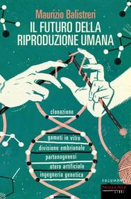Il futuro della riproduzione umana - copertina