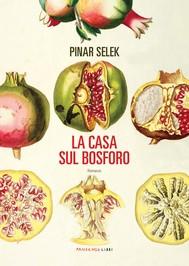 LA CASA SUL BOSFORO - copertina