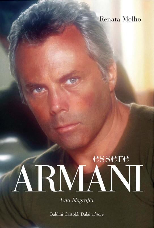 8e3b3c0bd26 Essere Armani. Una biografia