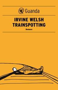 Trainspotting - Edizione italiana - copertina