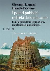 I poteri pubblici nell'età del disincanto - Librerie.coop