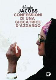 Confessioni di una giocatrice d'azzardo - copertina