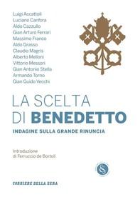 La scelta di Benedetto - Librerie.coop