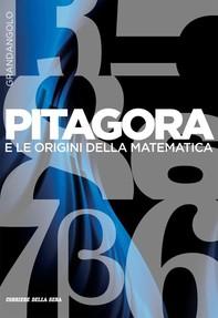 Pitagora e le origini - Librerie.coop