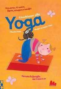 Giochiamo allo yoga - Librerie.coop