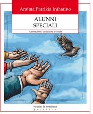 Alunni speciali. Apprendere l'inclusione a scuola - copertina