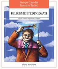 Felicemente stressati - copertina