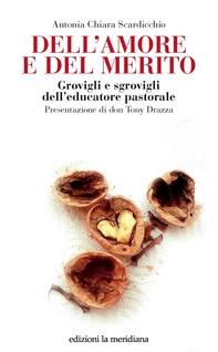 Dell'amore e del merito - Librerie.coop