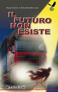 Il futuro non esiste - copertina