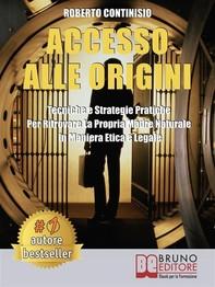 Accesso Alle Origini - Librerie.coop