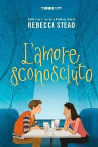 L'amore sconosciuto - Librerie.coop