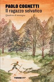 Il ragazzo selvatico - copertina