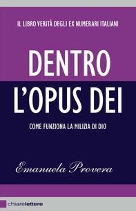 Dentro l'Opus Dei - Librerie.coop