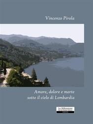 Amore, dolore e morte sotto il cielo di Lombardia - copertina