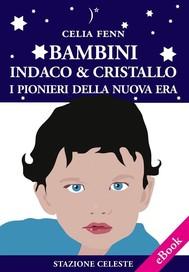 Bambini Indaco & Cristallo - I Pionieri della Nuova Era - copertina