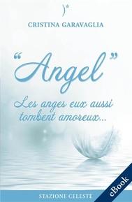 Angel - Les anges eux aussi tombent amoureux - copertina