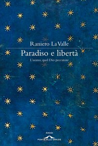 Paradiso e libertà - Librerie.coop