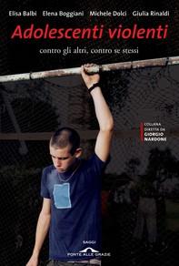 Adolescenti violenti - Librerie.coop