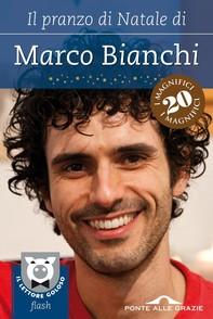 Il pranzo di Natale di Marco Bianchi - Librerie.coop