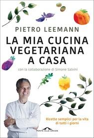 La mia cucina vegetariana a casa - copertina