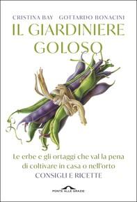 Il giardiniere goloso - Librerie.coop