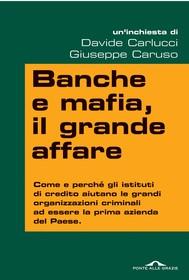 Banche e mafia, il grande affare - copertina