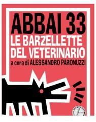 Abbai 33. Le barzellette del veterinario - copertina
