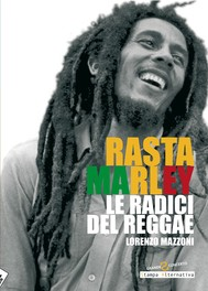 Rasta Marley. Le radici del reggae - copertina