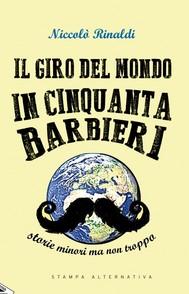 IL GIRO DEL MONDO IN 50 BARBIERI - copertina
