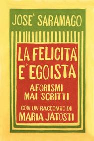 LA FELICITA' E' EGOISTA - copertina