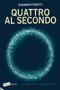 QUATTRO AL SECONDO - Librerie.coop