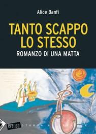 TANTO SCAPPO LO STESSO - copertina