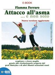 Attacco all'Asma…e non solo  - copertina