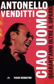 Antonello Venditti. Ciao uomo - copertina