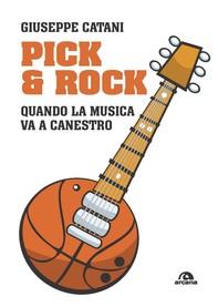 Pick & rock - Librerie.coop