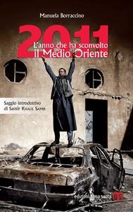 2011. L'anno che ha sconvolto il Medio Oriente - copertina
