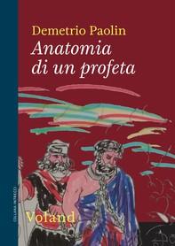 Anatomia di un profeta - Librerie.coop