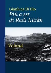 Più a est di Radi Kürkk - Librerie.coop