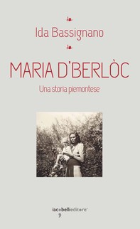 Maria D'Berlòc - Librerie.coop