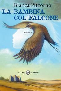 La bambina col falcone - Librerie.coop