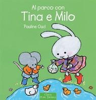 Al parco con Tina e Milo - copertina