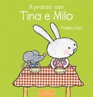 A pranzo con Tina e Milo - copertina