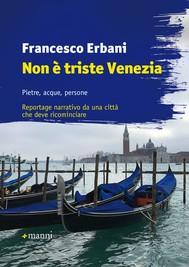 Non è triste Venezia - copertina