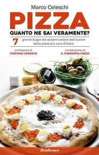 Pizza, quanto ne sai veramente?  - Librerie.coop