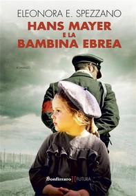 Hans Mayer e la bambina ebrea - Librerie.coop