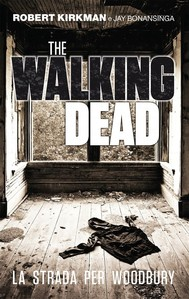 The Walking Dead - La strada per Woodbury - copertina