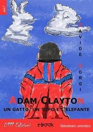 Adam Clayton, un gatto, un topo e l'elefante - copertina