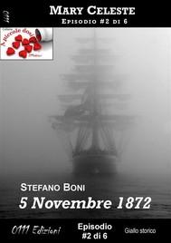 5 Novembre 1872 - Mary Celeste ep. #2 - copertina