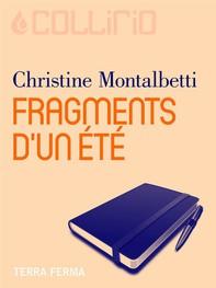 Fragments d'un été - Librerie.coop
