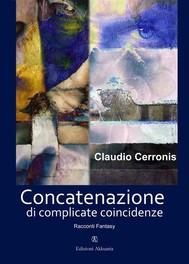 Concatenazione di complicate coincidenze - copertina